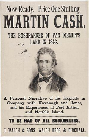 Martin Cash - Martin Cash, The Bushranger of Van Diemen's Land in 1843