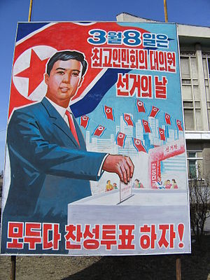 "Elections in North Korea - A propaganda poster in Pyongyang with the slogan ""Let's all vote in agreement!"" (""모두다 찬성투표하자!"")"