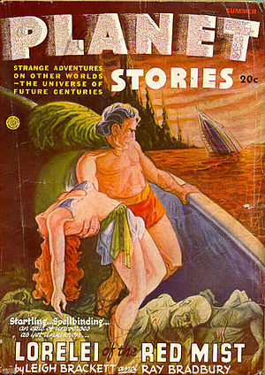 "Leigh Brackett - The Brackett-Bradbury collaboration ""Lorelei of the Red Mist"" took the cover of Planet Stories in 1946."