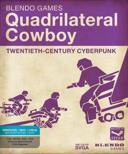 <i>Quadrilateral Cowboy</i> 2013 video game