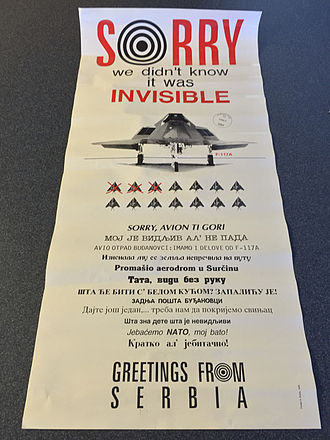 "1999 F-117A shootdown - A Serbian propaganda poster, stating ""Sorry we didn't know it was invisible""."