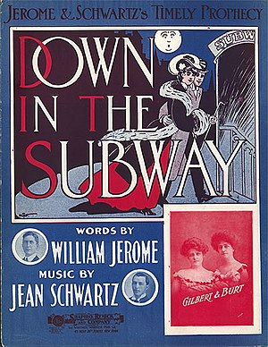 William Jerome - Image: Sheet Music Jerome And Schwartz Down In The Subway 1904