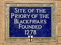 Site of the Priory of the Blackfriars founded 1278.jpg