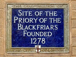 Site of the priory of the blackfriars founded 1278