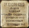 Stolperstein Köln, Dr. Isidor Caro (Vogelsanger Straße 1).jpg