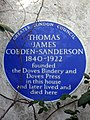 THOMAS JAMES COBDEN-SANDERSON 1840-1922 founded the Doves Bindery and Doves Press in this house and later lived and died here.jpg