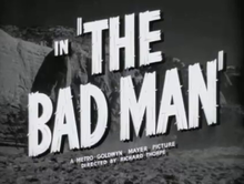 alt=Description de l'image The Bad Man (1941).png.