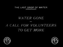 Fichier:The Last Drop of Water (1911) .webm