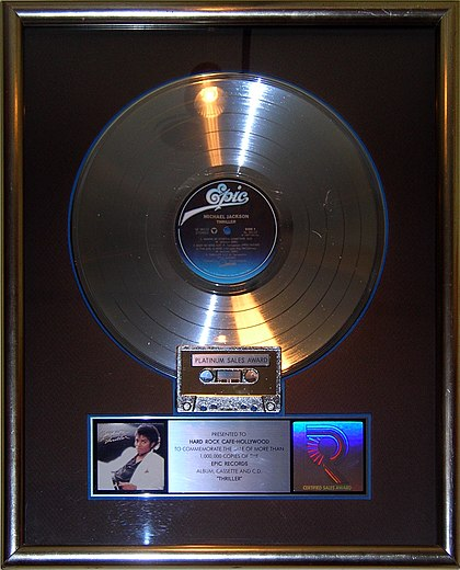 Thriller platinum record on display at the Hard Rock Cafe, Hollywood in Universal City, California Thriller platinum record, Hard Rock Cafe Hollywood.JPG