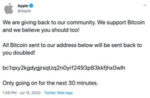 "A tweet from Apple, which reads, ""We are giving back to our community. We support Bitcoin and believe you should too! All Bitcoin sent to our addresses will be sent back to you, doubled!"" After a bitcoin address, it reads ""Only going on for the next 30 minutes."""