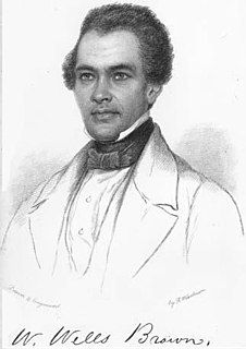 William Wells Brown African-American abolitionist lecturer, novelist, playwright, and historian