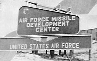 Air Force Missile Development Center - Air Force Missile Development Center sign in 1958