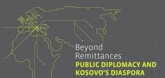 Emigration from Kosovo - Beyond Remittances: Public Diplomacy and Kosovo's diaspora