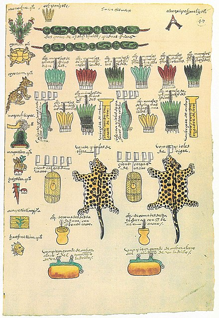 A folio from the Codex Mendoza showing the tribute paid to Tenochtitlan in exotic trade goods by the altepetl of Xoconochco on the Pacific coast Codex Mendoza folio 47r.jpg