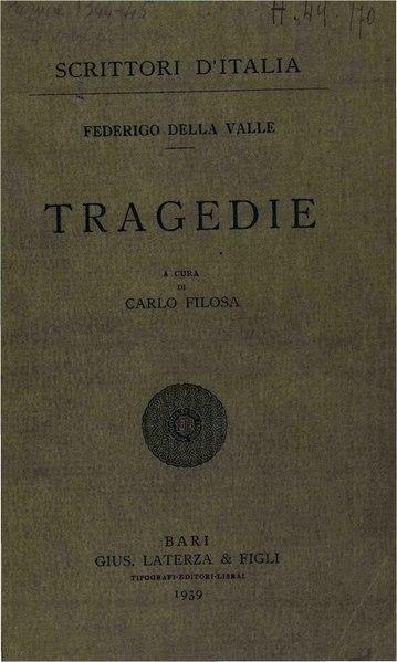 File:Della Valle, Federico – Tragedie, 1939 – BEIC 1811467.pdf