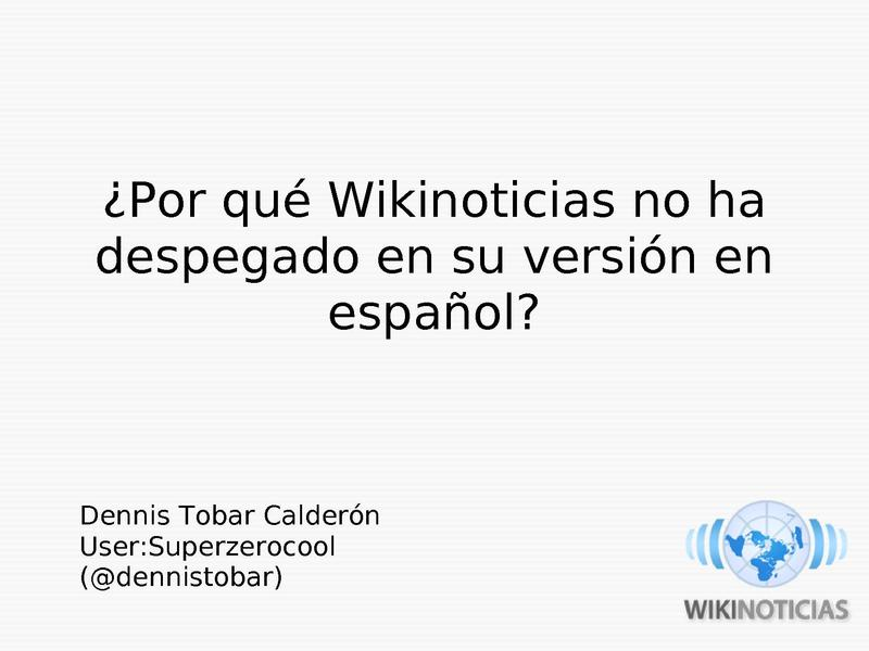 File:Dennis Tobar - Wikimania 2009 - Why Spanish Wikinews doesn't grow.pdf
