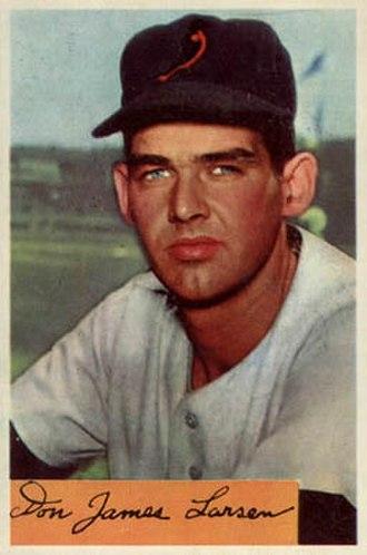 Don Larsen - Larsen as a member of the Baltimore Orioles in 1954.