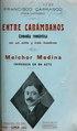 Entre Carámbanos - comedia romántica en un acto y tres cuadros ; Melchor Medina - chirenada en un acto (IA entrecarmbanosco00carr).pdf