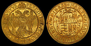 Economy - 10 Ducats (1621), minted as circulating currency by the Fugger Family.