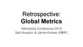Global Metrics Review and Retrospective - Jaime Anstee and Sati Houston.pdf