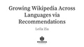 Growing Wikipedia Across Languages via Recommendations CITRIS 20170315.pdf