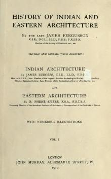 History of Indian and Eastern Architecture Vol 1.djvu