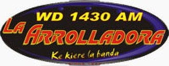 "XEWD-AM - Logo as ""La Arrolladora"""