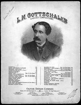 Louis Moreau Gottschalk - Louis Moreau Gottschalk pictured on an 1864 Publication of The Dying Poet for piano