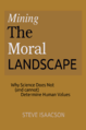 Mining The Moral LANDSCAPE book cover.png