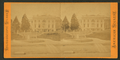 President's House, from Robert N. Dennis collection of stereoscopic views.png