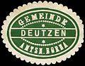 Siegelmarke Gemeinde Deutzen - Amtshauptmannschaft Borna W0253678.jpg