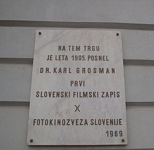 Karol Grossmann - The plaque at the site in Ljutomer, where in 1905 Karol Grossmann made the first Slovene film recording