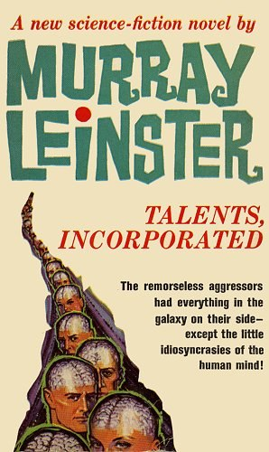 Talents Incorporated book cover - Murray Leinster (William Fitzgerald Jenkins)