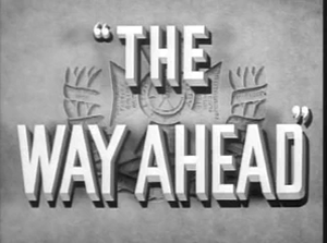 The Way Ahead (1944) 01.png