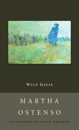 Martha Ostenso - Wild Geese by Martha Ostenso