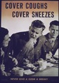 """Cover Coughs, Cover Sneezes"" - NARA - 514081.tif"