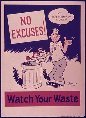 """No excuses^ Watch your waste."" - NA..."