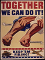 """Together We Can Do It! Labor. Management. Keep `Em Firing!"".jpg"