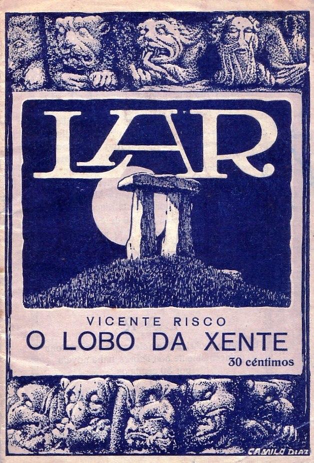 10 O lobo da xente. Vicente Risco. Lar. 1925