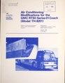 Air conditioning modifications for the GMC RTSII series 01 coach (Model TH-8201) - project memorandum (IA airconditioningm00tran).pdf