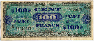 "Allied Military Government for Occupied Territories - A dollar-like 100-franc note produced by the Americans and supplied in June 1944 following Operation ""Overlord""."