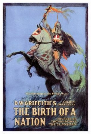 White nationalism - Poster for The Birth of a Nation (1915).