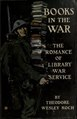 Books in the war; the romance of library war service (IA booksinwarromanc00kochiala).pdf