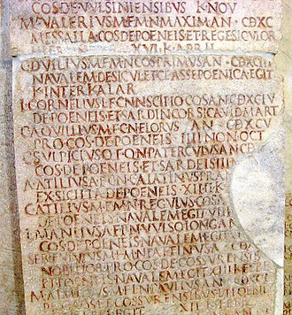 Proconsul - A tablet of Acta Triumphalia is displayed in the Capitoline Museums in Rome. This fragment covers the consulship of Asina and Duilius (260 BC). Two proconsuls are mentioned, C.A. Quillius and M.A. Lucius.