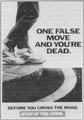 Campain- One false move and you're dead.png