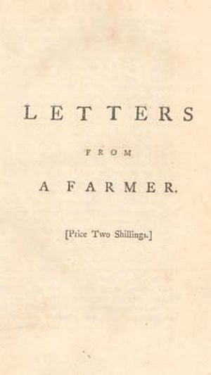 Townshend Acts - Dickinson's Letters from a Farmer in Pennsylvania