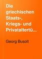 Die griechischen Staats-, Kriegs- und Privataltertümer.pdf