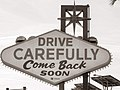 Drive Carefully- A Farewell Message from Las Vegas.jpg