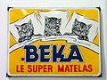 Enamel advertising sign, BEKA le super matelas.JPG