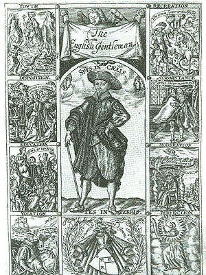 Gentleman - Richard Brathwait's The Complete English Gentleman (1630), showing the exemplary qualities of a gentleman